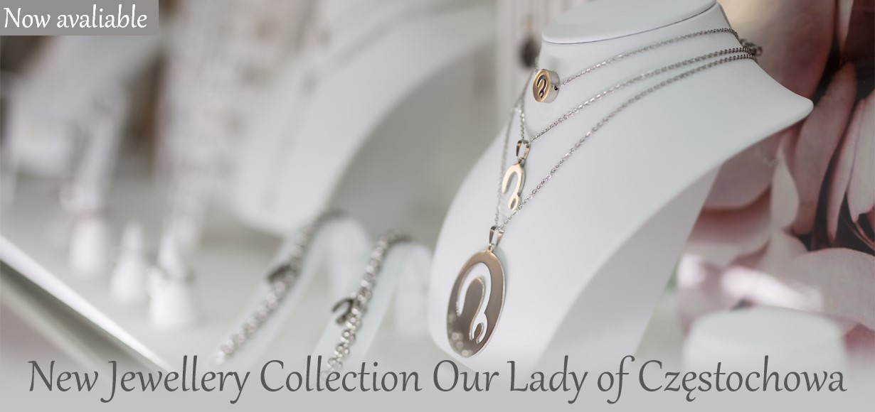 New Jewellery Collection Our Lady of Częstochowa